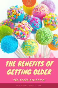 the benefits of getting older