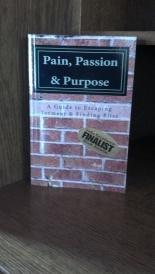 Pain, Passion & Purpose